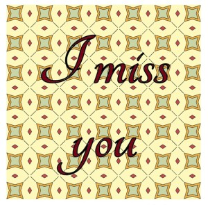 I miss you 2